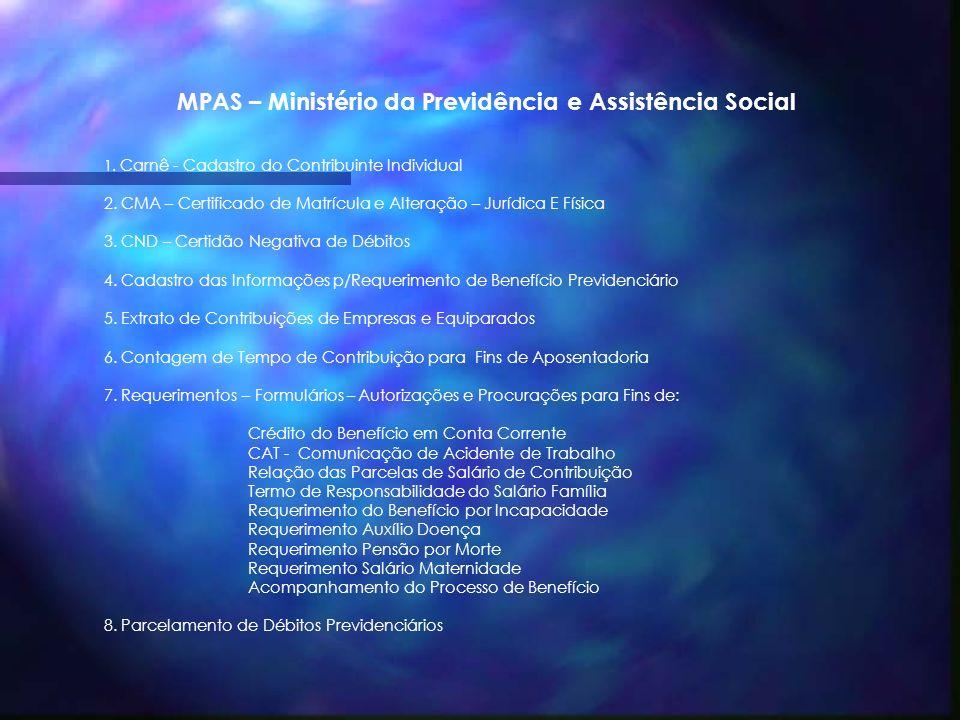 MPAS – Ministério da Previdência e Assistência Social 1.