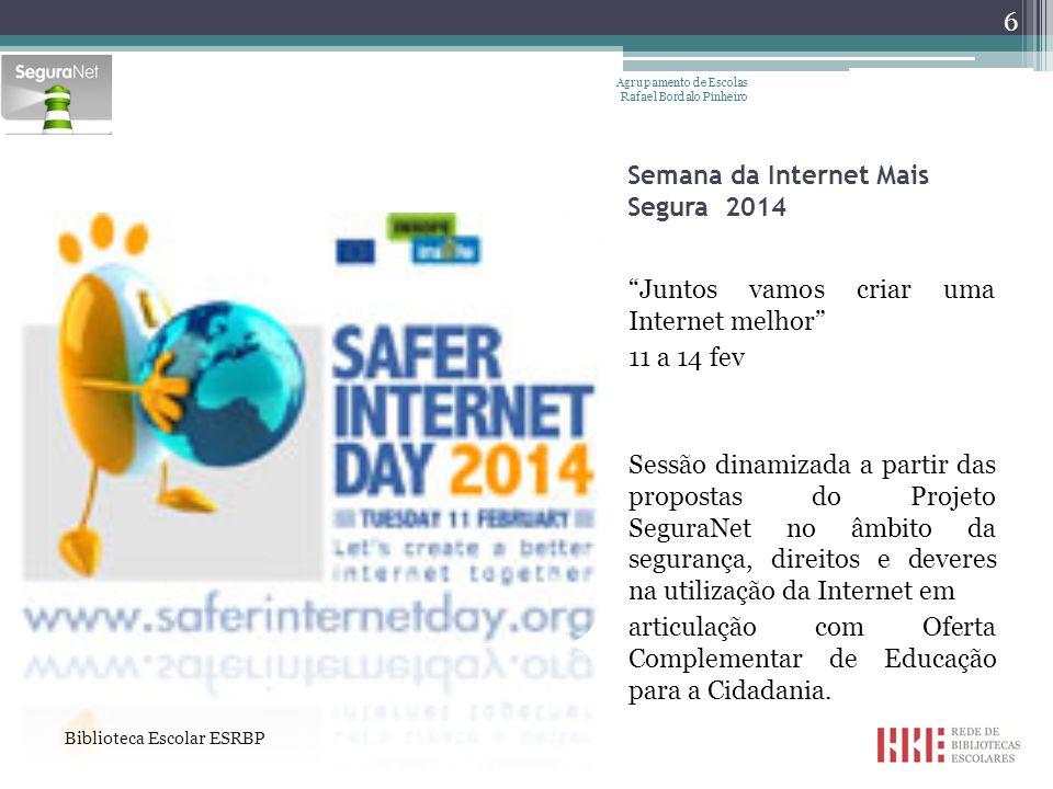 Dia da Internet mais segura Quiz4You SeguraNet (ainda não enviaram) No dia 11 de fevereiro, comemora-se o Dia da Internet Mais Segura.