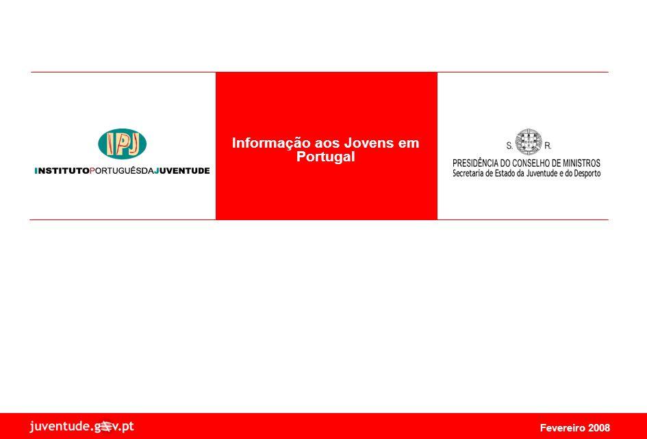 Fevereiro 2008 Informação aos Jovens em Portugal