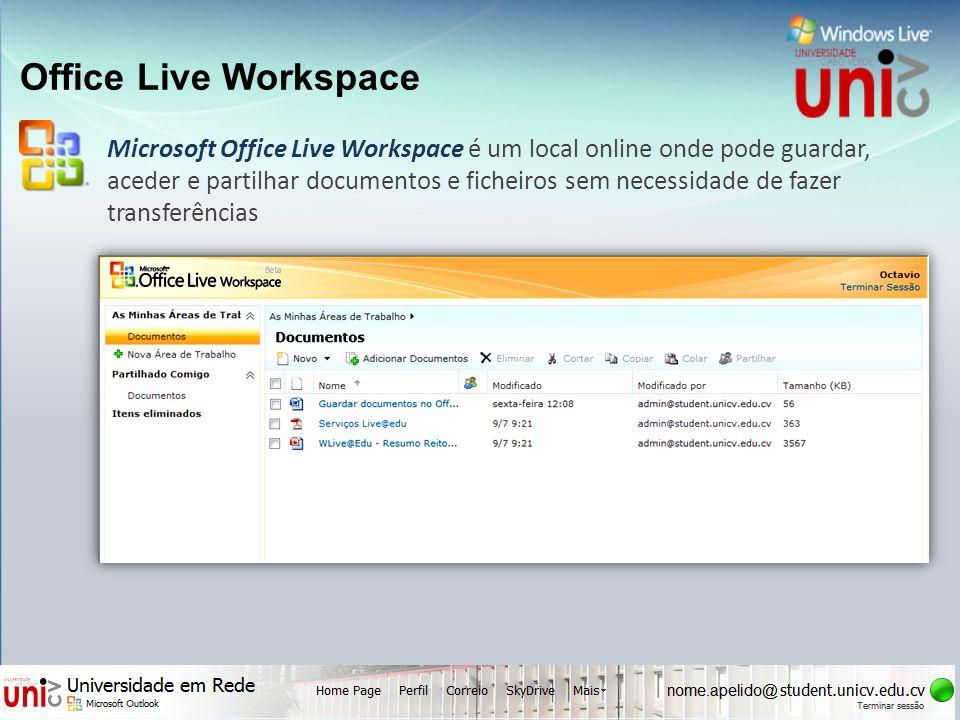 Office Live Workspace Microsoft Office Live Workspace é um local online onde pode guardar, aceder e partilhar documentos e ficheiros sem necessidade d