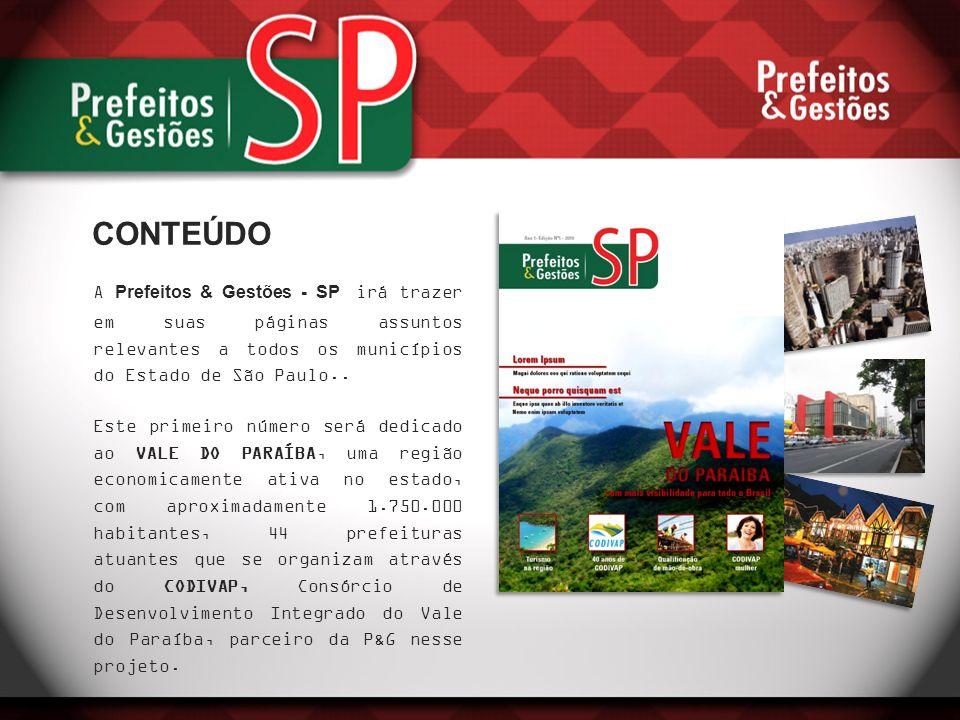 A Prefeitos & Gestões - SP irá trazer em suas páginas assuntos relevantes a todos os municípios do Estado de São Paulo.. Este primeiro número será ded