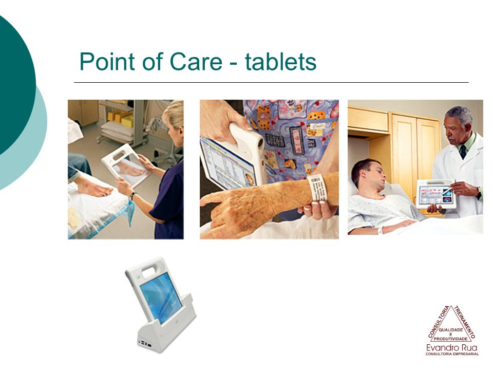 Point of Care - tablets