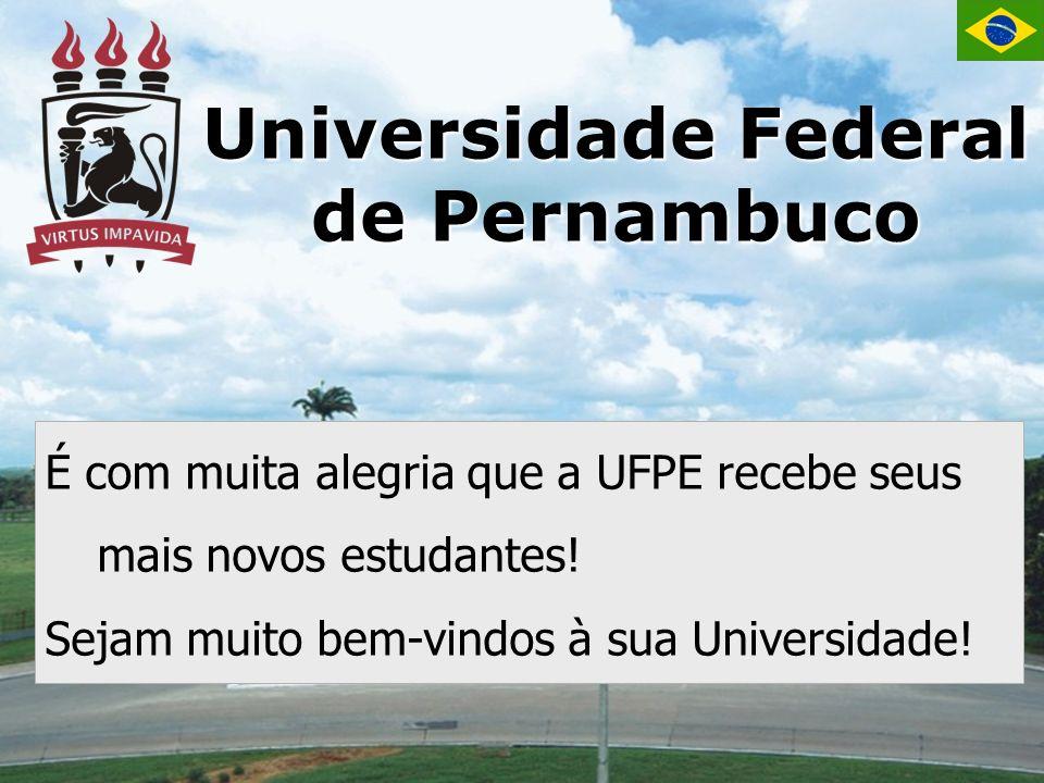 É com muita alegria que a UFPE recebe seus mais novos estudantes.