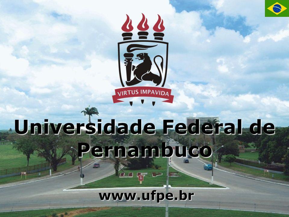 Universidade Federal de Pernambuco www.ufpe.br