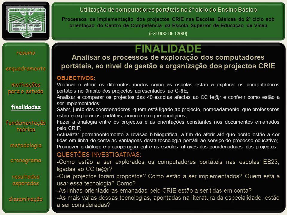 Utilização de computadores portáteis no 2º ciclo do Ensino Básico Processos de implementação dos projectos CRIE nas Escolas Básicas do 2º ciclo sob or