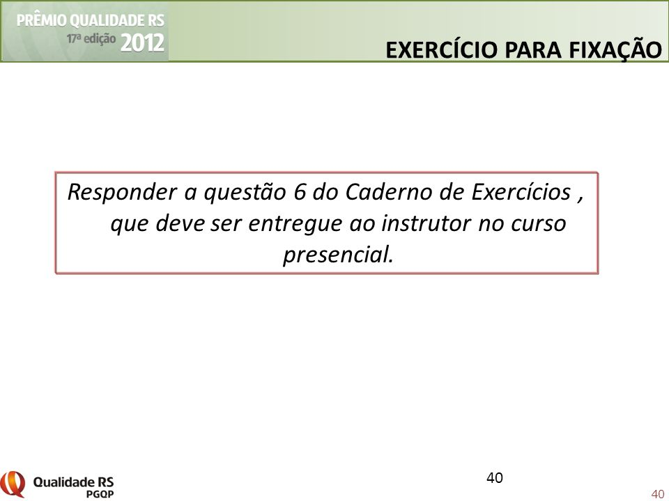 40 EXERCÍCIO PARA FIXAÇÃO 40