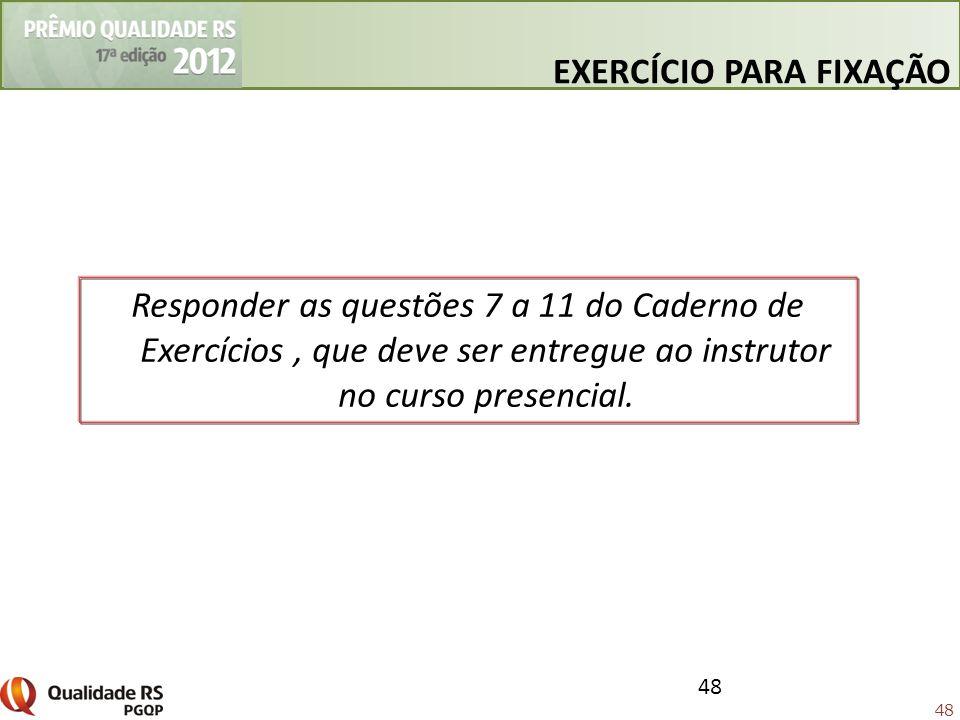 48 EXERCÍCIO PARA FIXAÇÃO 48