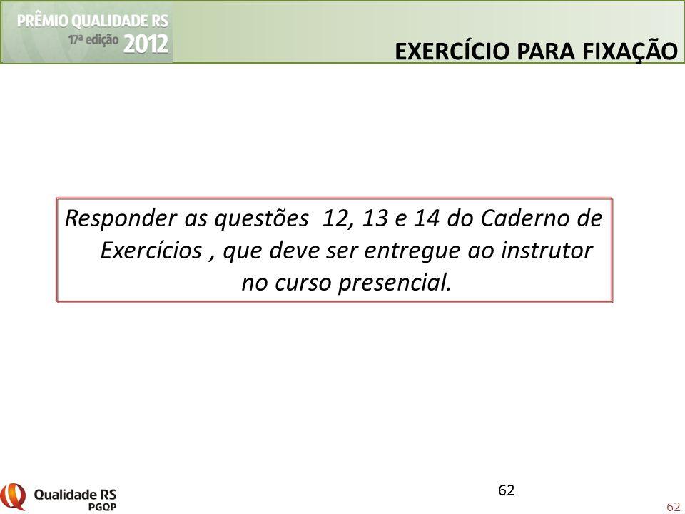 62 EXERCÍCIO PARA FIXAÇÃO 62