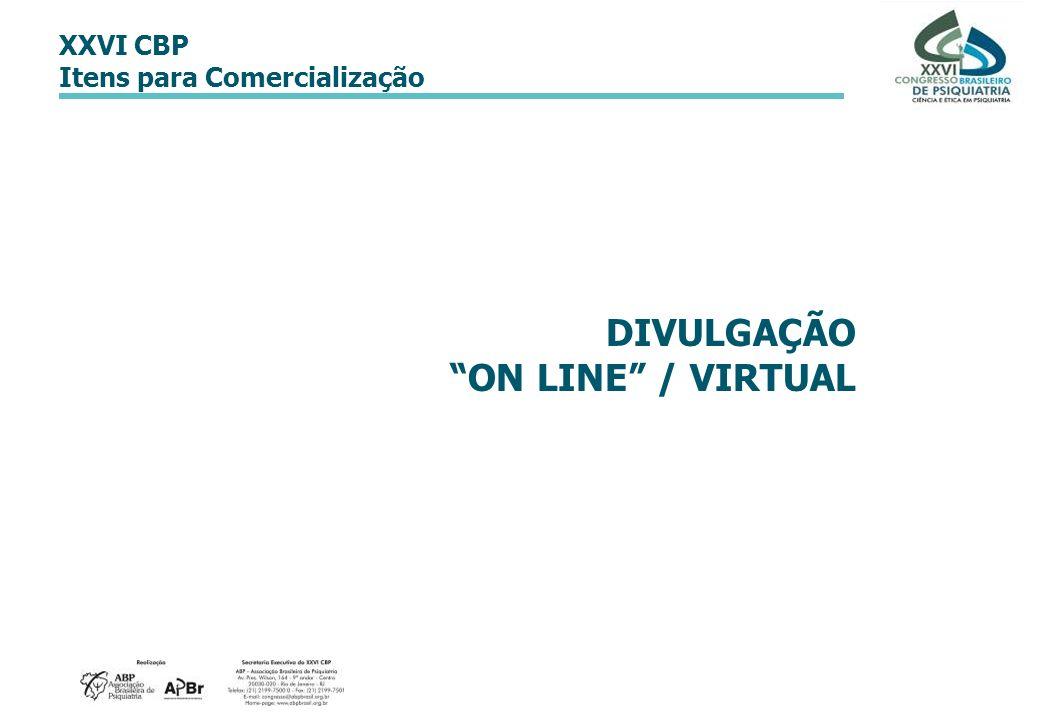 XXVI CBP Itens para Comercialização DIVULGAÇÃO ON LINE / VIRTUAL