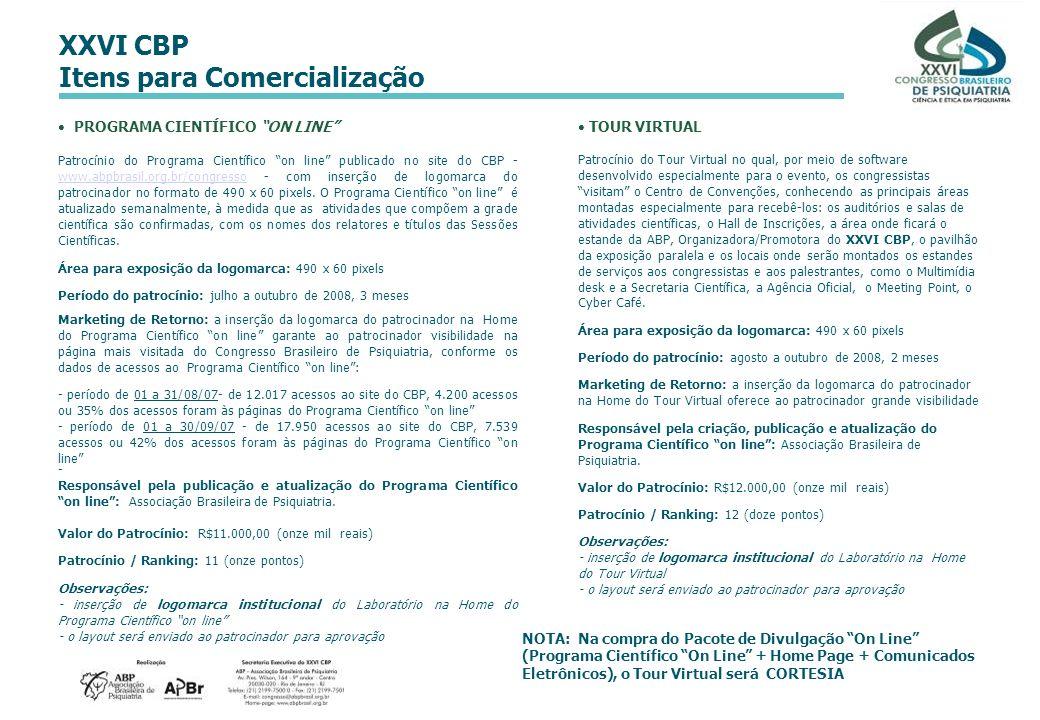 XXVI CBP Itens para Comercialização PROGRAMA CIENTÍFICO ON LINE Patrocínio do Programa Científico on line publicado no site do CBP - www.abpbrasil.org