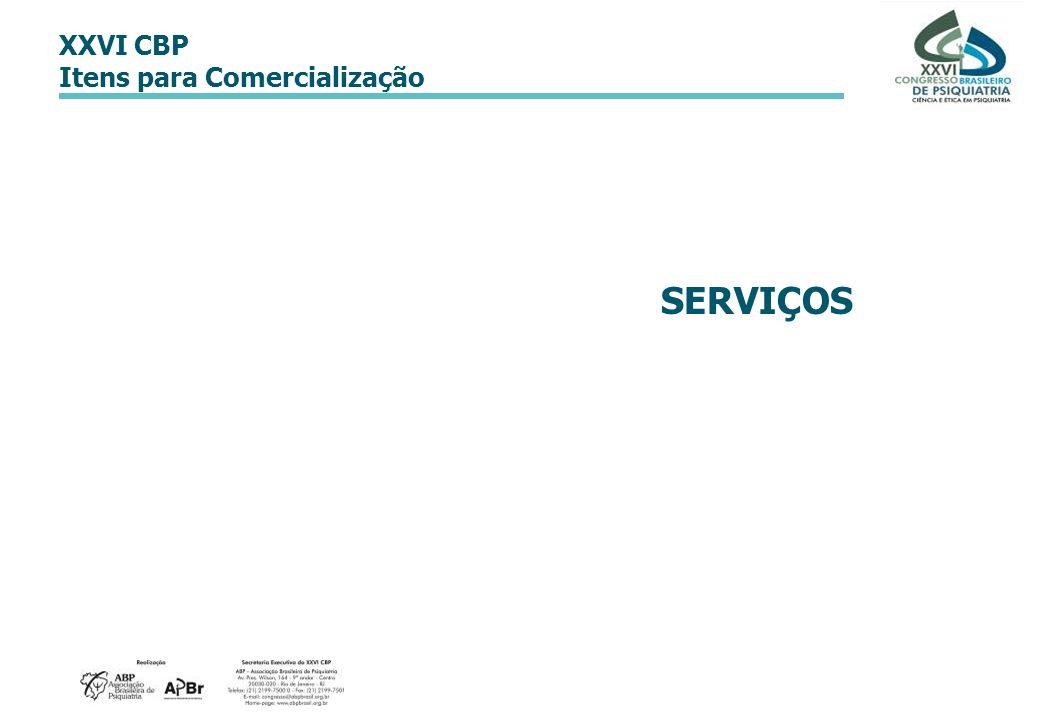XXVI CBP Itens para Comercialização SERVIÇOS