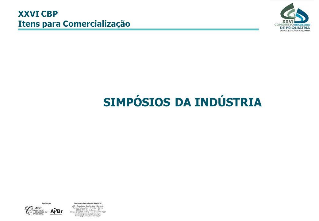 XXVI CBP Itens para Comercialização SIMPÓSIOS DA INDÚSTRIA