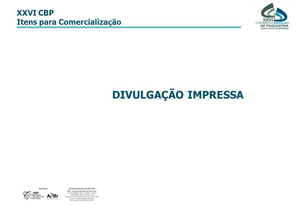 XXVI CBP Itens para Comercialização DIVULGAÇÃO IMPRESSA
