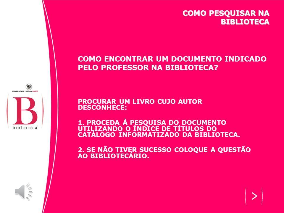 COMO PESQUISAR NA BIBLIOTECA COMO ENCONTRAR INFORMAÇÕES NA INTERNET SITES ÚTEIS PARA DIVERSAS NECESSIDADES DE INFORMAÇÃO CIÊNCIAS APLICADAS / MEDICINA AGRICULTURA / AGRONOMIA HIV / SIDA INDÚSTRIA MEDICINA ENGENHARIA ARTE / DESPORTO ARTE ARQUITECTURA DANÇA CINEMA MÚSICA TEATRO