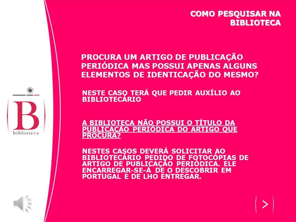 PROCURA UM ARTIGO DE PUBLICAÇÃO PERIÓDICA MAS POSSUI APENAS ALGUNS ELEMENTOS DE IDENTICAÇÃO DO MESMO.