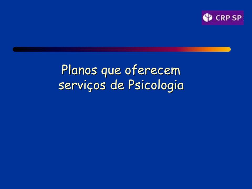 Planos que oferecem serviços de Psicologia