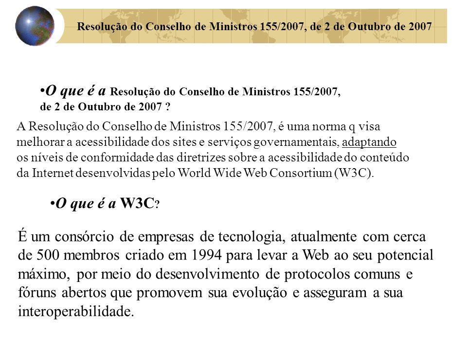 Resolução do Conselho de Ministros 155/2007, de 2 de Outubro de 2007 O que é a Resolução do Conselho de Ministros 155/2007, de 2 de Outubro de 2007 .