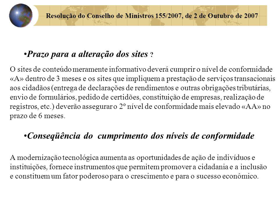 Resolução do Conselho de Ministros 155/2007, de 2 de Outubro de 2007 Prazo para a alteração dos sites .