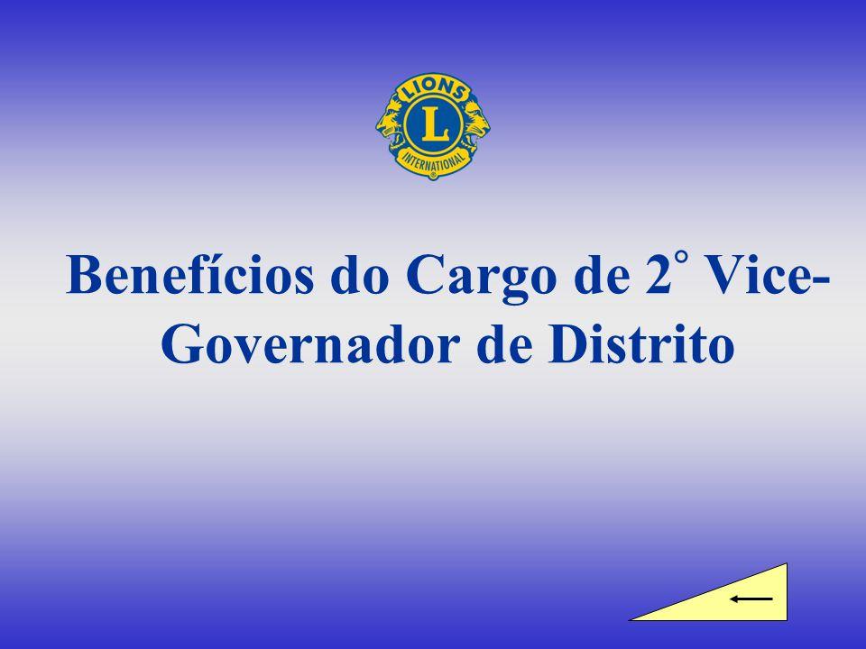 Benefícios do Cargo de 2 ° Vice- Governador de Distrito