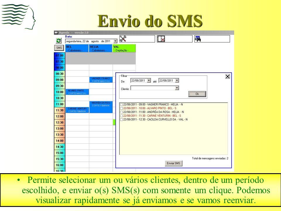 Envio do SMS Permite selecionar um ou vários clientes, dentro de um período escolhido, e enviar o(s) SMS(s) com somente um clique.