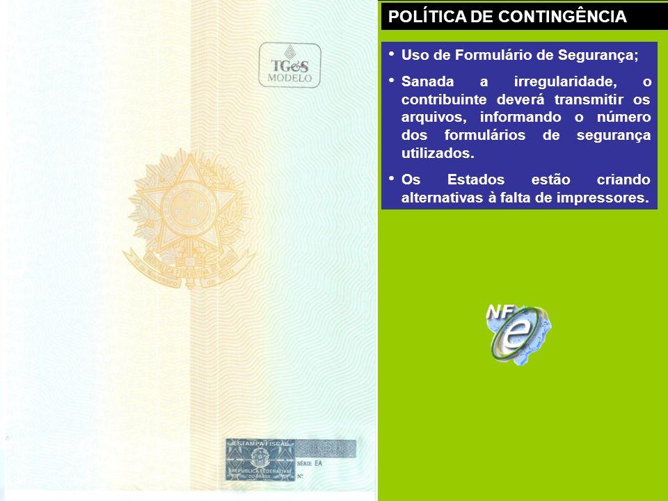 Uso de Formulário de Segurança; Sanada a irregularidade, o contribuinte deverá transmitir os arquivos, informando o número dos formulários de seguranç