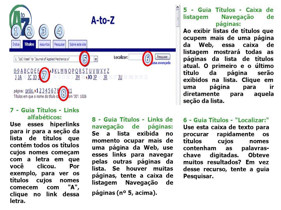 5 - Guia Títulos - Caixa de listagem Navegação de páginas: Ao exibir listas de títulos que ocupem mais de uma página da Web, essa caixa de listagem mo