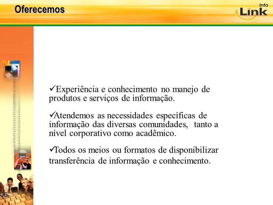 06 06 Experiência e conhecimento no manejo de produtos e serviços de informação.