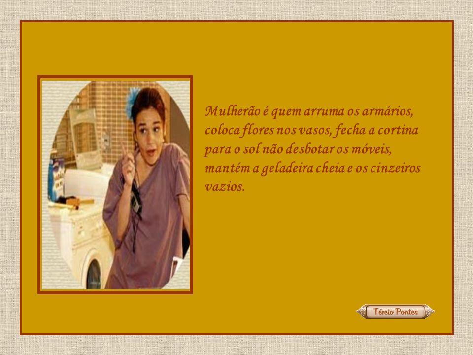 Mulherão é quem cria os filhos sozinha,é quem dá expediente de 8 horas e enfrenta menopausa, TPM e menstruação.