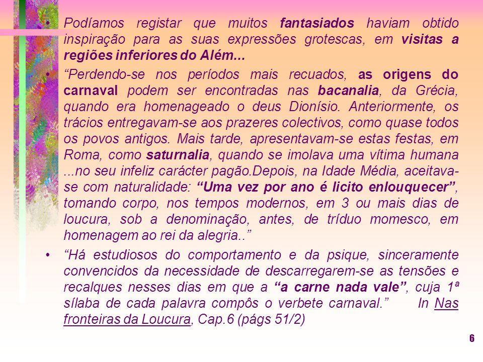 5 Manoel Philomeno de Miranda, Nas fronteiras da loucura As bátegas sucediam-se em abençoado...socorro,...espalhando as densas nuvens psíquicas de bai