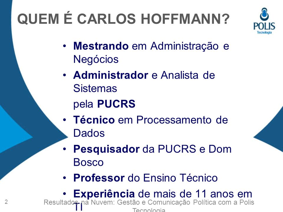 QUEM É CARLOS HOFFMANN.