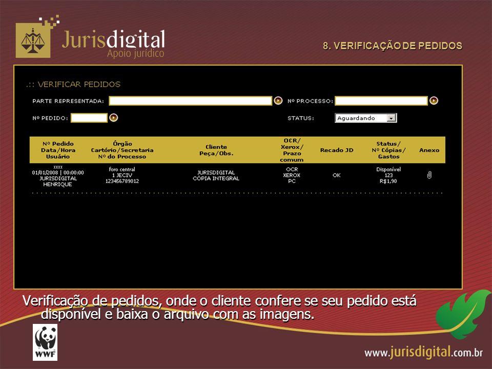 8. VERIFICAÇÃO DE PEDIDOS Verificação de pedidos, onde o cliente confere se seu pedido está disponível e baixa o arquivo com as imagens.