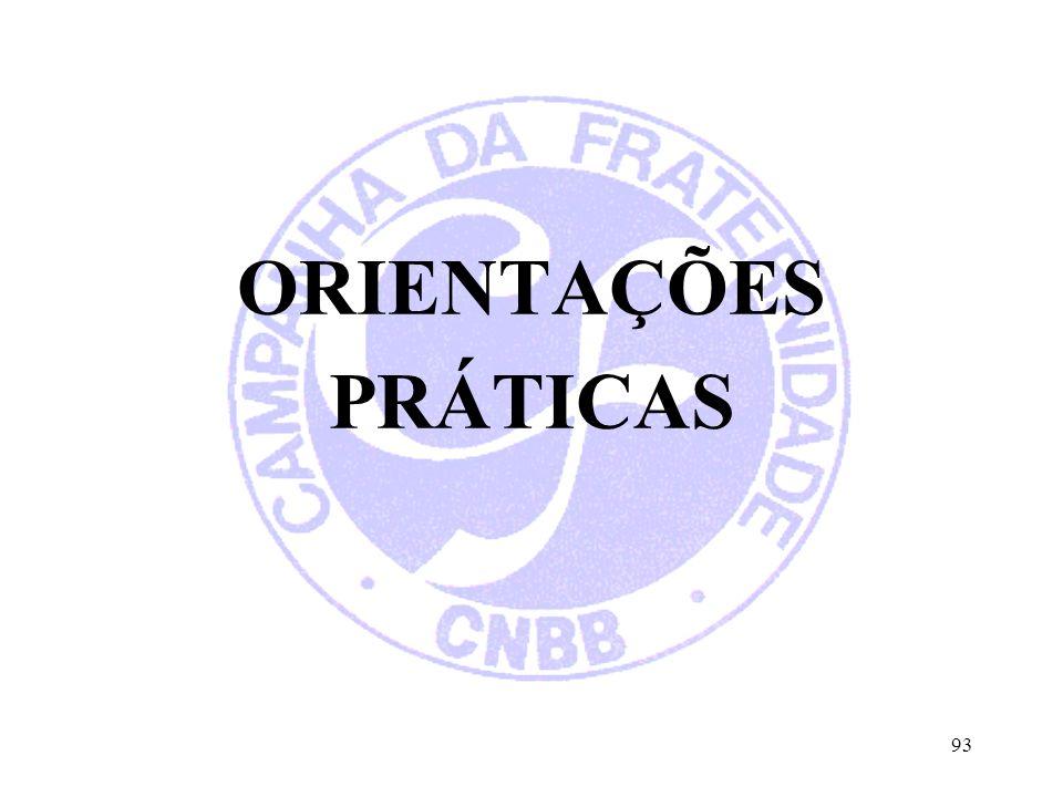 ORIENTAÇÕES PRÁTICAS 93