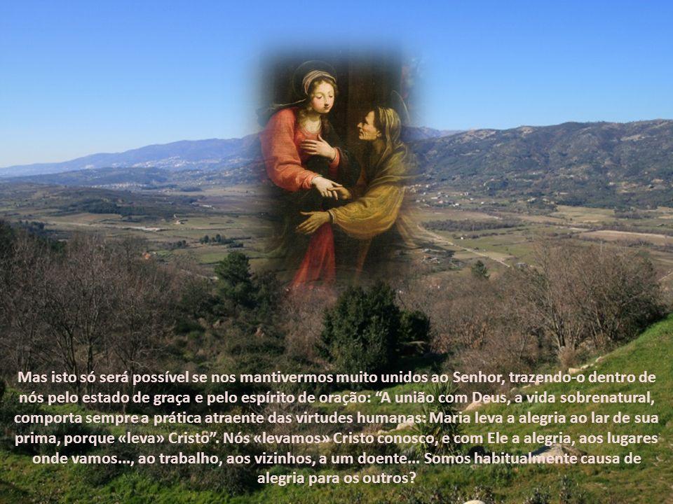É um prodígio que Jesus realiza por meio de Maria, dAquela que esteve associada desde os começos à Redenção e à alegria que Cristo traz ao mundo. A fe