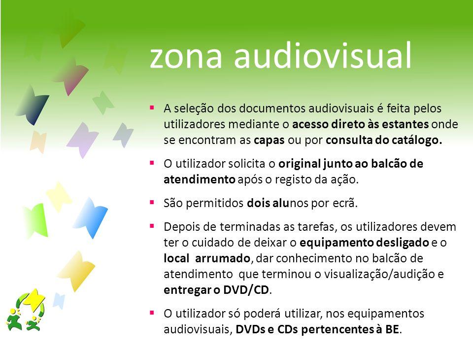 zona audiovisual A seleção dos documentos audiovisuais é feita pelos utilizadores mediante o acesso direto às estantes onde se encontram as capas ou p