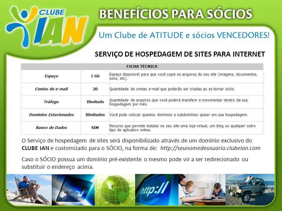 SERVIÇO DE HOSPEDAGEM DE SITES PARA INTERNET FICHA TÉCNICA Espaço1 Gb Espaço disponível para que você copie os arquivos do seu site (imagens, document