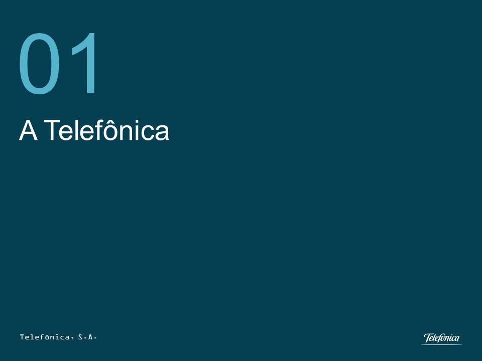Telefónica, S.A. 2 A Telefônica 01 Telefónica, S.A.