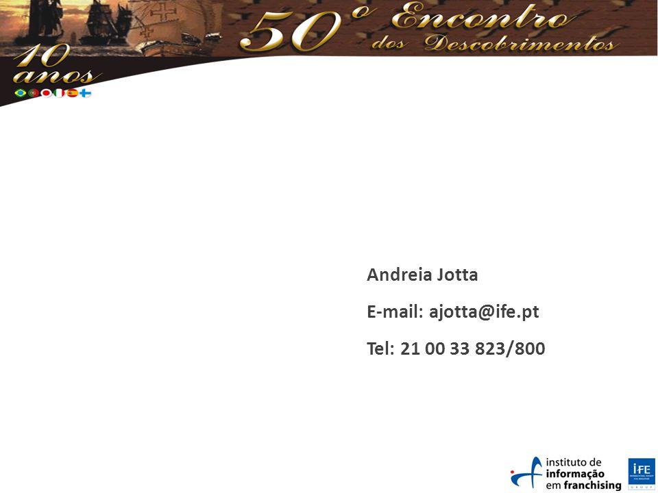 Andreia Jotta E-mail: ajotta@ife.pt Tel: 21 00 33 823/800