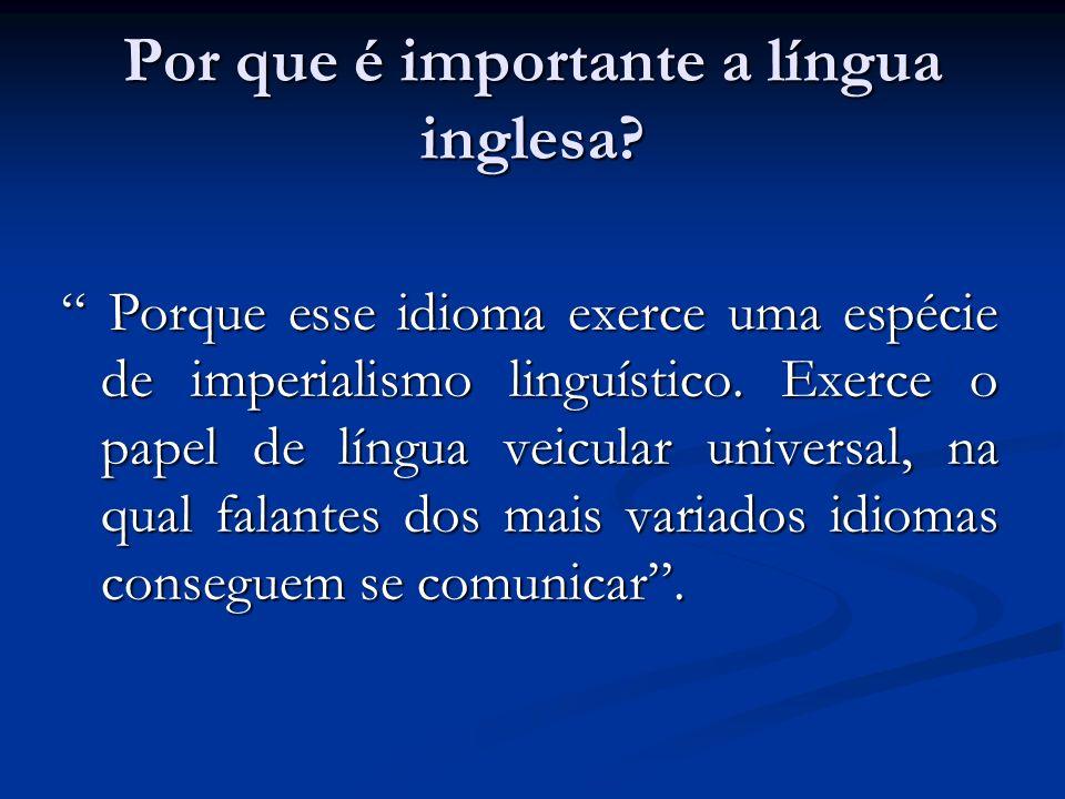 Por que é importante a língua inglesa.