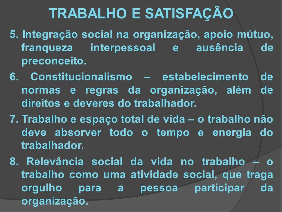 TRABALHO E SATISFAÇÃO 5.