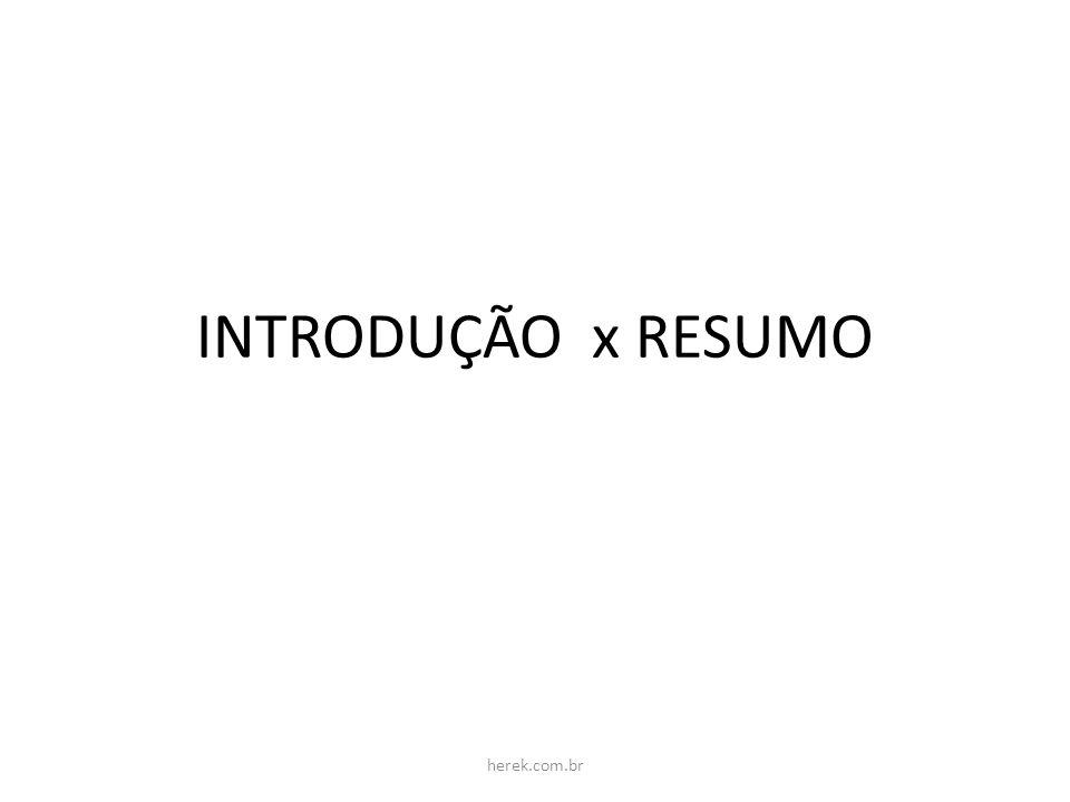 INTRODUÇÃO x RESUMO herek.com.br