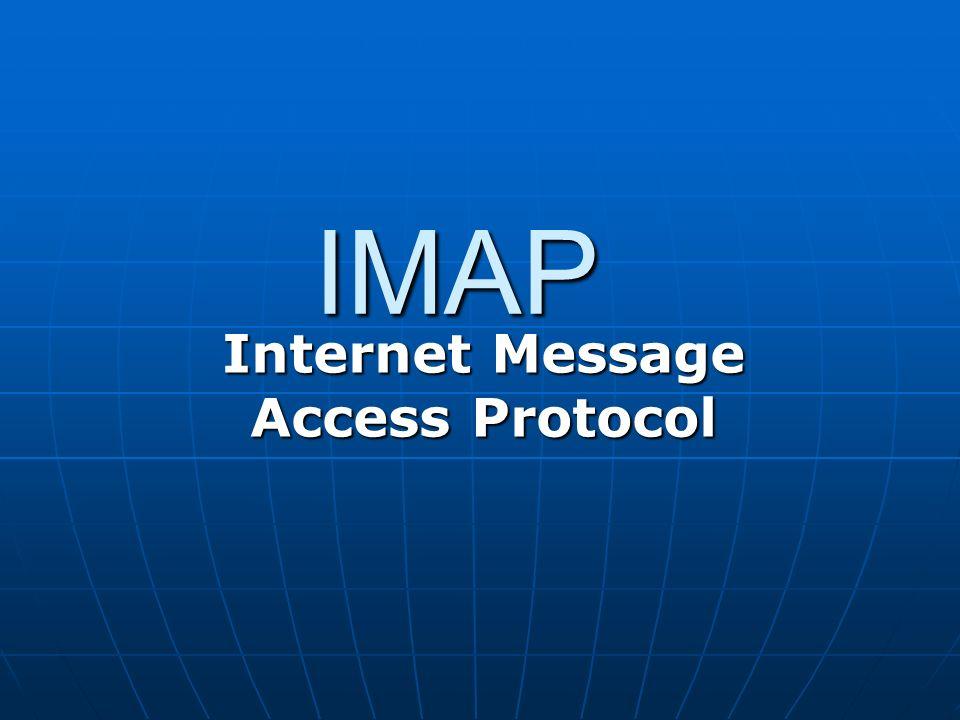 IMAP Internet Message Access Protocol