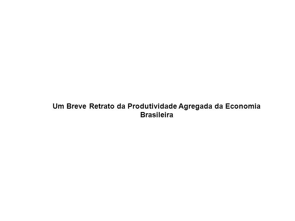 A PT do Brasil é relativamente baixa = 1/4 da Alemanha; 1/5 dos EUA; e 1/3 da Coréia do Sul.
