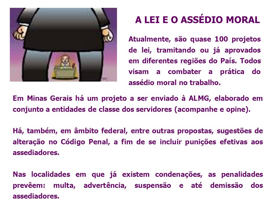 Em Minas Gerais há um projeto a ser enviado à ALMG, elaborado em conjunto a entidades de classe dos servidores (acompanhe e opine). Há, também, em âmb