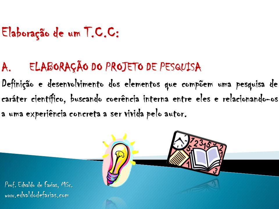 ANATOMIA DO T.C.C a.INTRODUÇÃO b. MATERIAIS E MÉTODOS c.