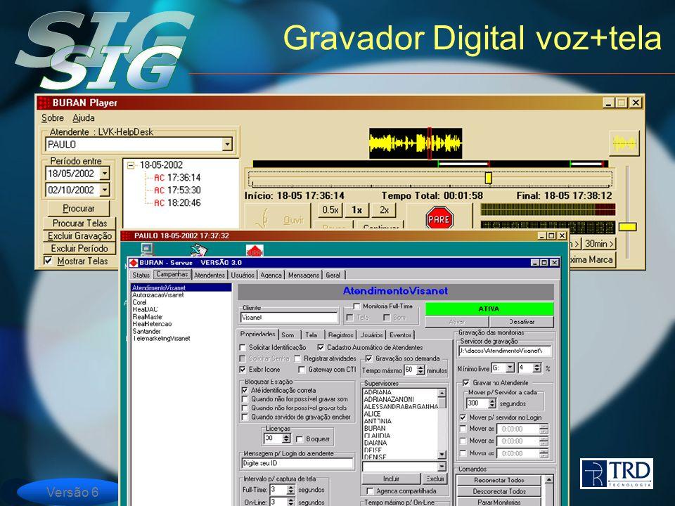 Versão 6 Gravador Digital voz+tela