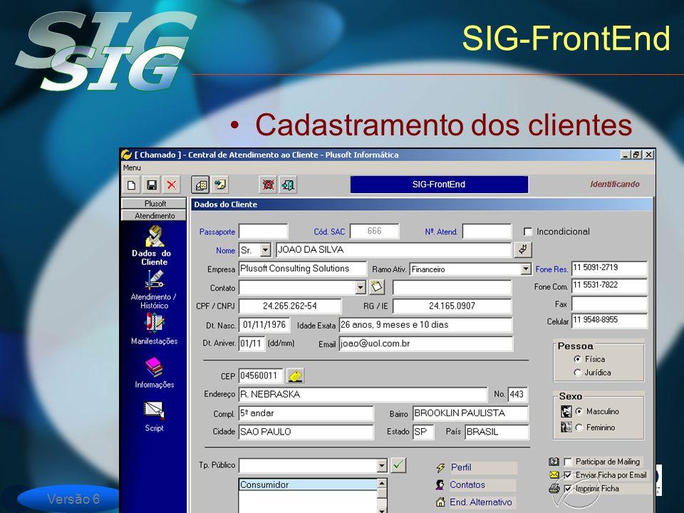 Versão 6 SIG-FrontEnd Cadastramento dos clientes SIG-FrontEnd