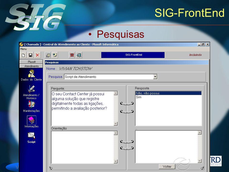 Versão 6 SIG-FrontEnd Pesquisas SIG-FrontEnd