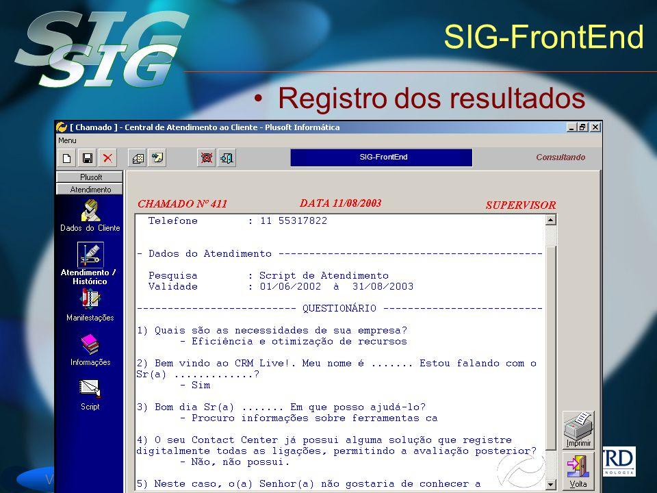 Versão 6 SIG-FrontEnd Registro dos resultados SIG-FrontEnd
