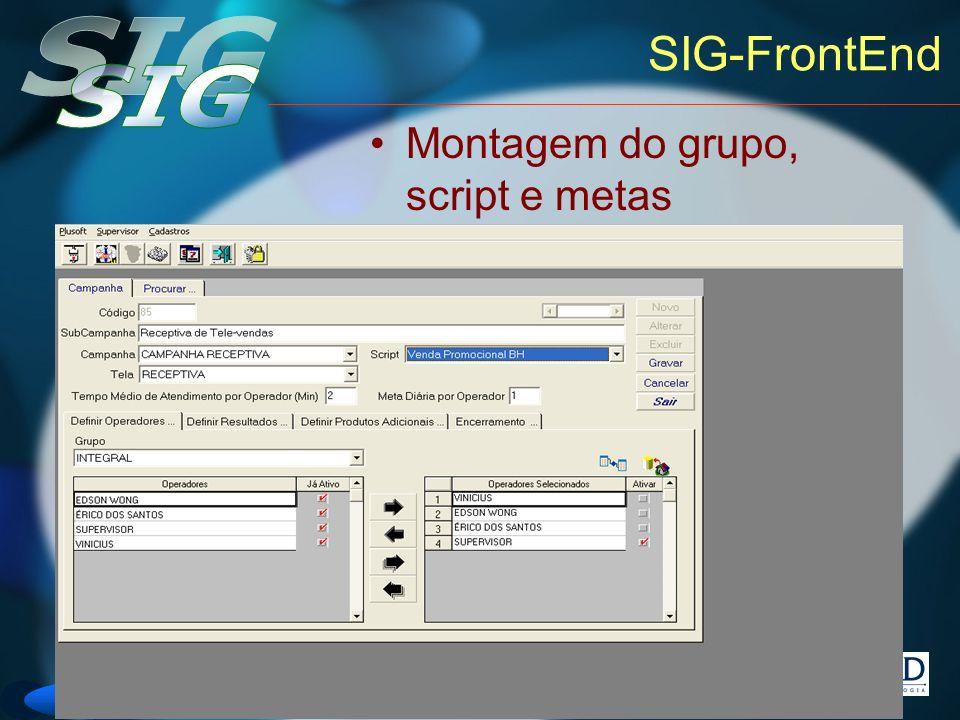 Versão 6 SIG-FrontEnd Montagem do grupo, script e metas