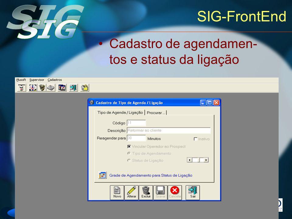 Versão 6 SIG-FrontEnd Cadastro de agendamen- tos e status da ligação